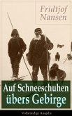 Auf Schneeschuhen übers Gebirge (eBook, ePUB)