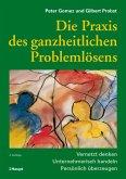 Die Praxis des ganzheitlichen Problemlösens (eBook, PDF)