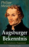 Augsburger Bekenntnis (Die Confessio Augustana) (eBook, ePUB)