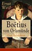 Boëtius von Orlamünde: Der Aristokrat (eBook, ePUB)