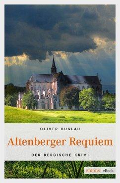 Altenberger Requiem (eBook, ePUB) - Buslau, Oliver