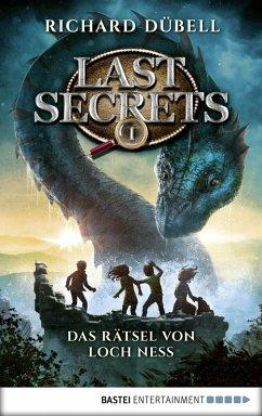 Das Rätsel von Loch Ness / Last Secrets Bd.1 (eBook, ePUB) - Dübell, Richard