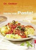 Heute mal Pasta (eBook, ePUB)