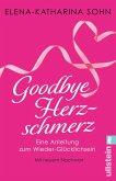 Goodbye Herzschmerz (eBook, ePUB)