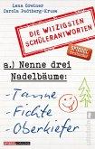 Nenne drei Nadelbäume: Tanne, Fichte, Oberkiefer (eBook, ePUB)