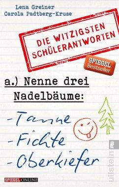 Nenne drei Nadelbäume: Tanne, Fichte, Oberkiefer (eBook, ePUB) - Greiner, Lena; Padtberg, Carola