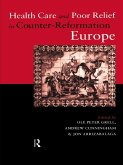 Health Care and Poor Relief in Counter-Reformation Europe (eBook, ePUB)