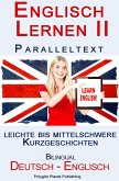 Englisch Lernen II - Paralleltext - Leichte bis Mittelschwere Kurzgeschichten (Englisch - Deutsch) (eBook, ePUB)