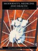 Modernity, Medicine and Health (eBook, ePUB)