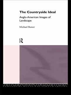 The Countryside Ideal (eBook, ePUB) - Bunce, Michael