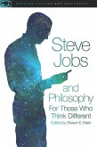 Steve Jobs and Philosophy (eBook, ePUB)