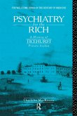Psychiatry for the Rich (eBook, PDF)