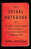 The Spiral Notebook (eBook, ePUB)