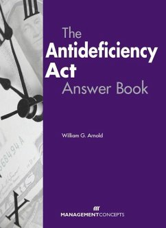 The Antideficiency Act Answer Book (eBook, ePUB) - Arnold, William G.