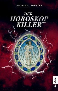 Der Horoskop-Killer / Taler und Seefeld Bd.2 (eBook, ePUB) - Forster, Angela L.