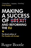 Making a Success of Brexit and Reforming the EU (eBook, ePUB)