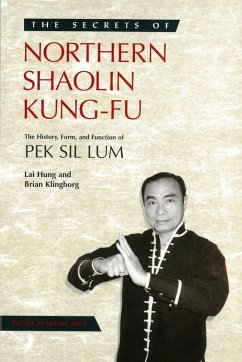 Secrets of Northern Shaolin Kung-fu (eBook, ePUB) - Klingborg, Brian; Hung, Lai