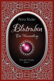 Die Verwandlung / Blutrubin Trilogie Bd.1 (eBook, ePUB)