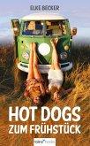 Hot Dogs zum Frühstück (eBook, ePUB)