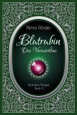 Das Vermächtnis / Blutrubin Trilogie Bd.3 (eBook, ePUB)