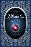 Der Verrat / Blutrubin Trilogie Bd.2 (eBook, ePUB)