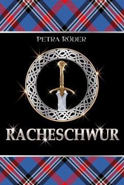 Racheschwur / Flammenherz Saga Bd.2 (eBook, ePUB) - Röder, Petra