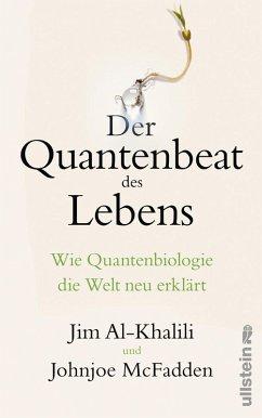 Der Quantenbeat des Lebens (eBook, ePUB) - McFadden, Johnjoe; Al-Khalili, Jim