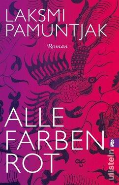 Alle Farben Rot (eBook, ePUB) - Pamuntjak, Laksmi