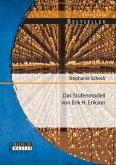 Das Stufenmodell von Erik H. Erikson (eBook, PDF)