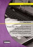 Einsatz des e-Recruitings im Rahmen der Personalbeschaffung: Ein kritischer Vergleich ausgewählter Methoden bei der Bewerbersuche (eBook, PDF)