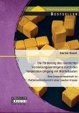 Die Förderung des räumlichen Vorstellungsvermögens durch den handelnden Umgang mit Würfelbauten: Eine Unterrichtseinheit im Mathematikunterricht einer zweiten Klasse (eBook, PDF)