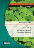 Lernziel Glück: Der Weg zur Eudaimonia in Stoa und Epikureismus (eBook, PDF)