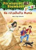 Die rätselhafte Mumie / Das magische Baumhaus junior Bd.3