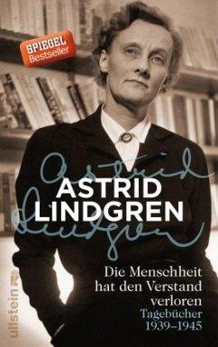 Die Menschheit hat den Verstand verloren - Lindgren, Astrid