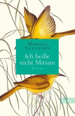 Ich heiße nicht Miriam (eBook, ePUB) - Axelsson, Majgull