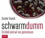 Schwarmdumm, Audio-CD