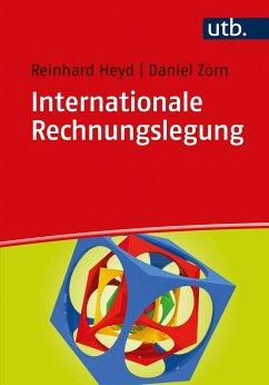 Internationale Rechnungslegung - Heyd, Reinhard; Zorn, Daniel
