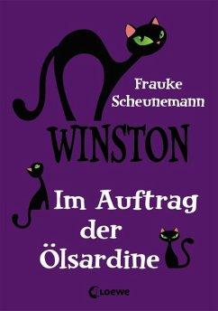Im Auftrag der Ölsardine / Winston Bd.4 - Scheunemann, Frauke