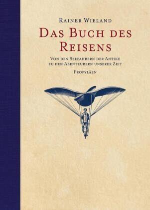 Das Buch des Reisens - Wieland, Rainer