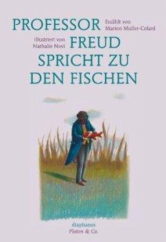 Professor Freud spricht zu den Fischen - Muller-Colard, Marion