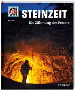 Steinzeit / Was ist was Bd.138 - Schaller, Andrea
