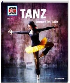 Tanz / Was ist was Bd.137 - Paxmann, Christine
