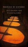 Die Gauner von Pizzofalcone / Inspektor Lojacono Bd.2