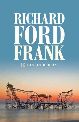Buch-Reihe Frank Bascombe von Richard Ford