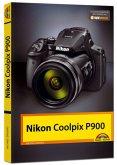 Nikon P900 Handbuch - Das Handbuch zur Kamera