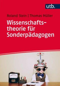 Wissenschaftstheorie für Sonderpädagogen