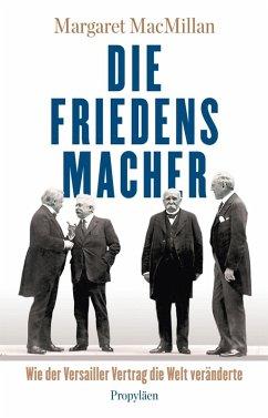 Die Friedensmacher (eBook, ePUB) - MacMillan, Margaret