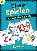 Clever spielen - Plus und Minus bis 20 (Kinderspiel)