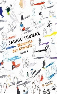 Momente der Klarheit - Thomae, Jackie
