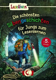 Leselöwen - Das Original: Die schönsten Silbengeschichten für Jungs zum Lesenlernen - Fischer-Hunold, Alexandra;Hanauer, Michaela;Thilo